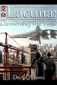 David Adams - Lacuna: Demons of the Void